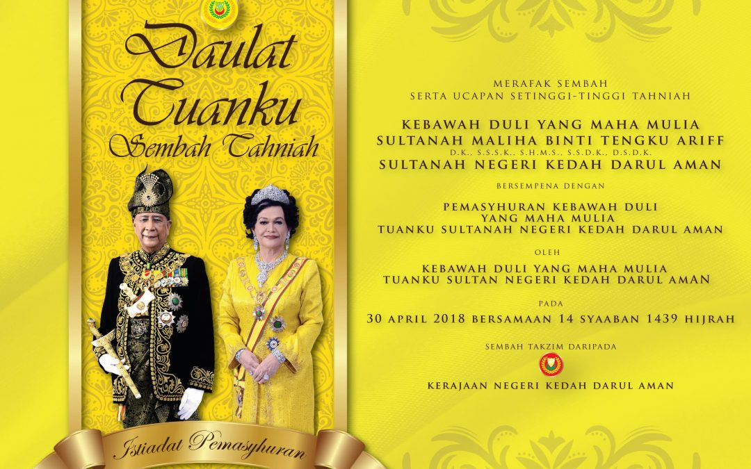 Proclamation Ceremony of the Kedah Sultanah